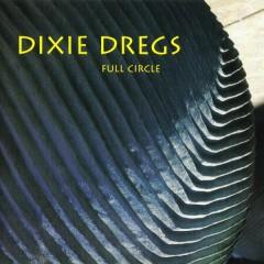 Full Circle - Dixie Dregs