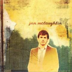 Jon McLaughlin  - Jon Mclaughlin