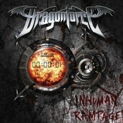 Inhuman Rampage - DragonForce