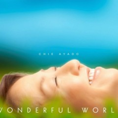 Wonderful World - Chie Ayado