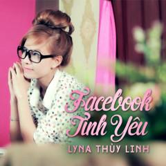 Facebook Tình Yêu - Lyna Thùy Linh
