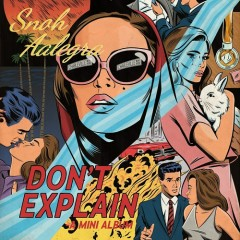 Don't Explain - Snoh Aalegra