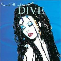 Dive - Sarah Brightman