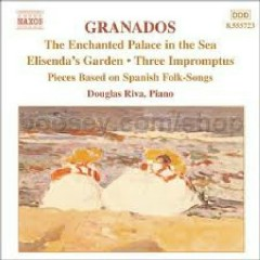 The Piano Music Of Granados Vol 6
