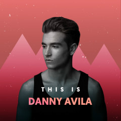 Những Bài Hát Hay Nhất Của Danny Avila