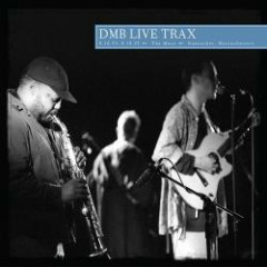 Live Trax Vol. 30: The Muse, Nantucket, MA ( CD1) - Dave Matthews Band