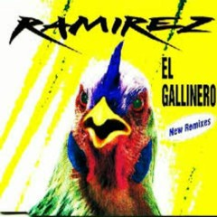 El Gallinero (New Remixes)