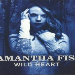 Wild Heart - Samantha Fish