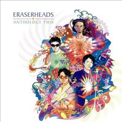 Anthology Vol. 2 (Mix) (CD1) - Eraserheads
