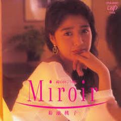Miroir -Kagami no Mukougawa - Kikuchi Momoko