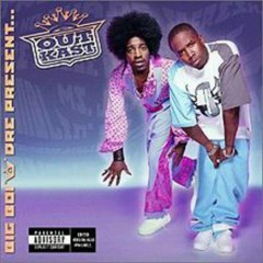 Big Boi and Dre Present...OutKast  - Outkast
