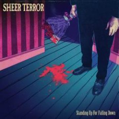 Standing Up For Falling Down - Sheer Terror