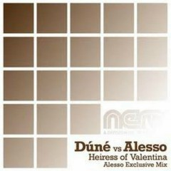 Heiress Of Valentina (Mixes) - Alesso