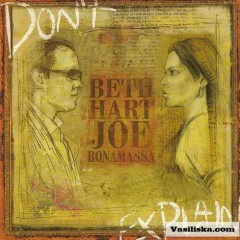 Don't Explain - Beth Hart,Joe Bonamassa