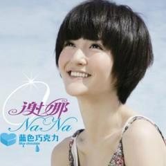 藍色巧克力/ Lan Se Qiao Ke Li - Tạ Na