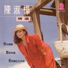 陈淑桦精选/ Trần Thục Hoa Tuyển Chọn (CD2) - Trần Thục Hoa