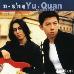 滚石香港黄金十年 羽泉精选/ Yu Quan Greatest Hits (CD1)