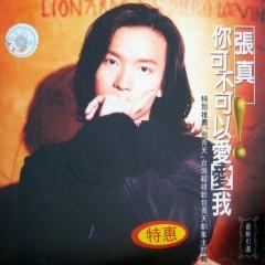 你可不可以爱爱我/ Ni Ke Bu Ke Yi Ai Ai Wo - Trương Chân