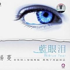 蓝眼泪/ Blue Tear -                                                                                                   Dương Mạn                                                                ,