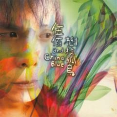 树枝孤鸟/ Lonely Tree, Lonely Bird - Ngũ Bách & China Blue