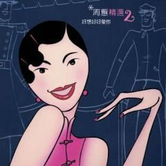 精选2/ Tinh Tuyển 2 - Châu Huệ