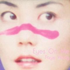 Eyes On Me - Vương Phi