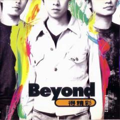 Beyond得精彩/ Beyond Được Tuyệt Vời