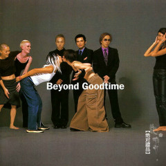 GOODTIME - Beyond