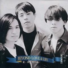 爱与生活/ LOVE & LIFE - Beyond