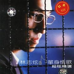 单身情歌Live精选/ Bản Tình Ca Một Tình Live Tuyển Chọn (CD2) - Lâm Chí Huyễn
