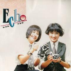 Echo首张专辑/ Đĩa Đầu Tiên Của Echo