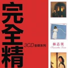 完全精选/ Hoàn Toàn Tinh Tuyển (CD4) - Lâm Chí Mỹ