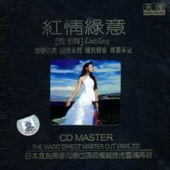 红情绿意/ Hồng Tình Lục Ý - Lưu Tử Linh