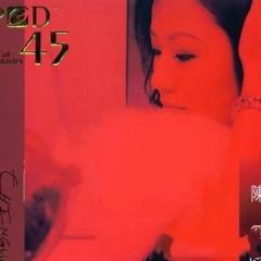 LPCD45陈果经典金曲发烧版/ LPC45 Tuyển Chọn Kinh Điển Trần Quả - Trần Quả