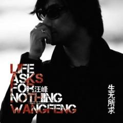 生无所求/ Cuộc Đời Không Cầu Mong Gì (CD2) - Uông Phong