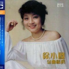 金曲精选/ Kim Khúc Tuyển Chọn - Từ Tiểu Phụng