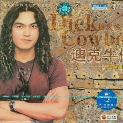 畅销金曲专辑/ Đĩa Hát Nhạc Vàng Bán Chạy - Dick Cowboy