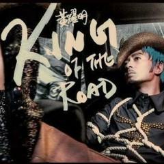 King Of The Road - Huỳnh Diệu Minh