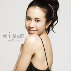 就I Karen 莫文蔚精选/ Tuyển Chọn Mạc Văn Úy I Karen (CD3) - Mạc Văn Úy