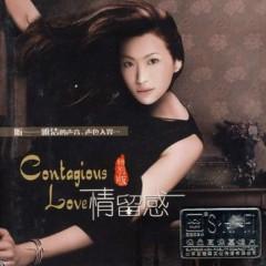 情留感(特别版)/ Contagious Love (Bản Đặc Biệt) - Vương Nhã Khiết