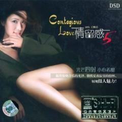 情留感5/ Contagious Love 5 - Vương Nhã Khiết
