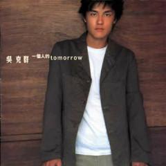 一个人的Tomorrow/ Tomorrow Của Một Người