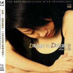 Dream To Dream - Mạnh Nam
