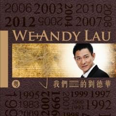我们的刘德华(粤语版)/ Lưu Đức Hoa Của Chúng Ta (Bản Tiếng Quảng)(CD2)