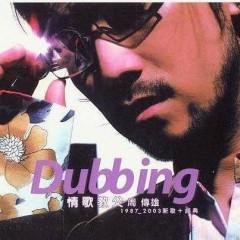 Dubbing (CD1) - Châu Truyền Hùng