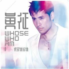 我是谁的谁/ Tôi Là Ai Của Ai - Huỳnh Chinh