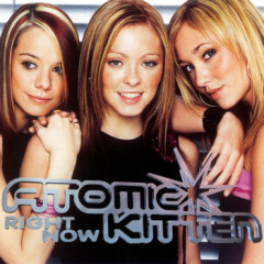 Right Now - Atomic Kitten