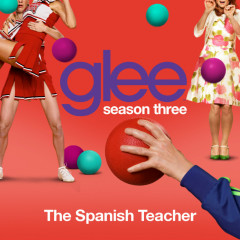 Glee Season 3 Ep 12 Singles: The Spanish Teacher