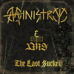 The Last Sucker - Ministry
