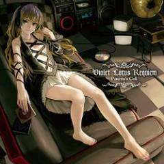 Violet Lotus Requiem - Pizuya's Cell